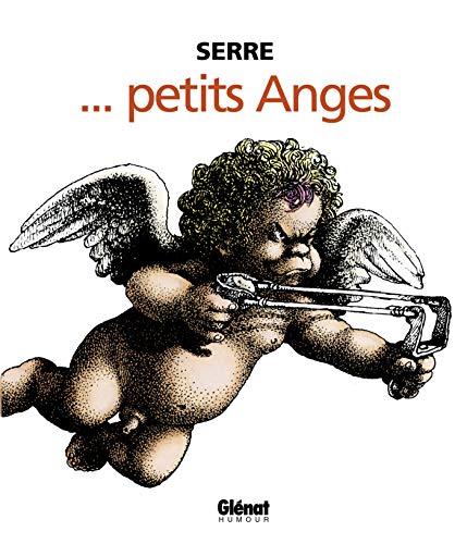PETITS ANGES N.E.: SERRE CLAUDE