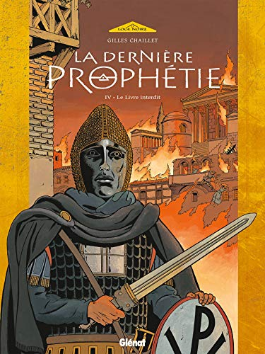 9782723451093: La dernière prophétie, Tome 4 : Le livre maudit (La Loge Noire)
