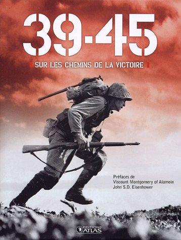 39-45 SUR LES CHEMINS DE LA VICTOIRE: MATANLE IVOR