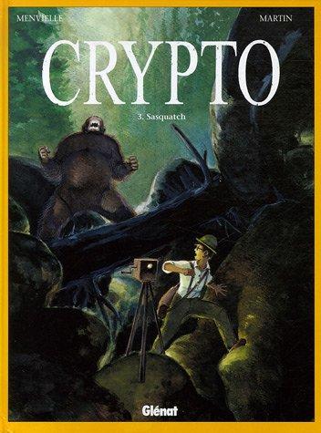 CRYPTO T03 : SASQUATCH: MENVIELLE PHILIPPE