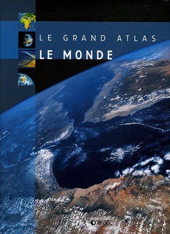 9782723452748: Le grand atlas du monde