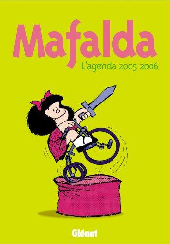 Agenda Mafalda 2005/2006: Quino