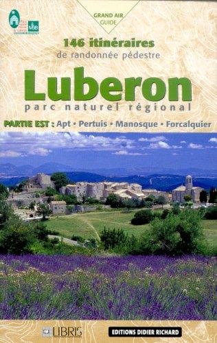 9782723453943: Luberon Parc naturel régional : Partie Est (Grand Air Guide)