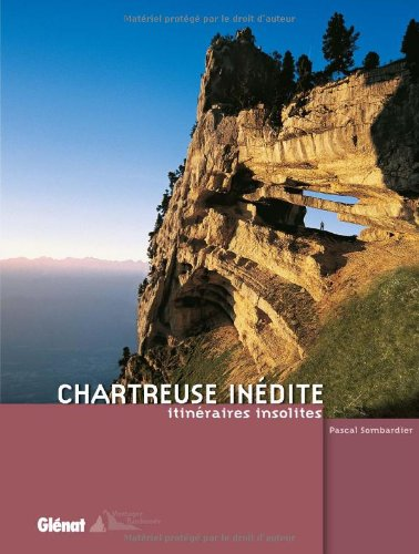 9782723453967: Chartreuse inedite (Montagne Randonnée)