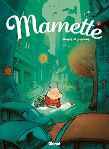 9782723454896: Mamette, Tome 1 : Anges et pigeons