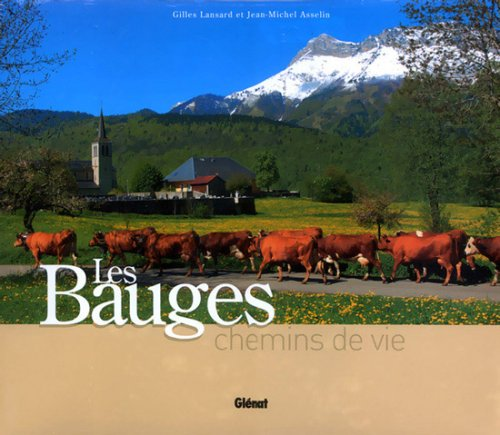 Les Bauges (French Edition): Gilles Lansard