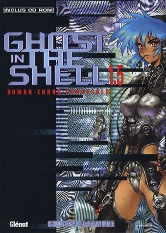 GHOST IN THE SHELL T05: MASAMUNE SHIROW