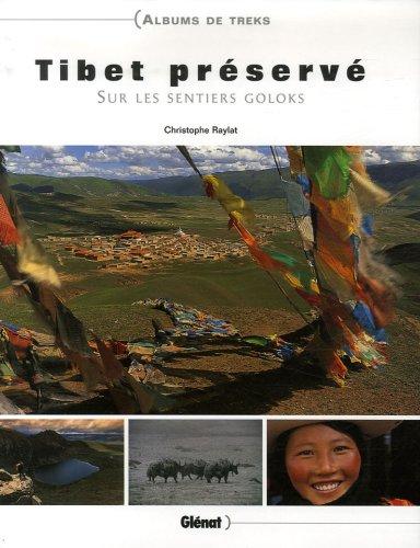 9782723455978: Tibet préservé : Sur les sentiers goloks (1DVD)