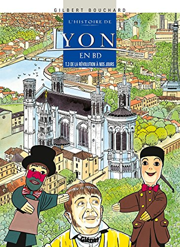 9782723456531: L'histoire de Lyon en BD, Tome 3 : De la Révolution à nos jours