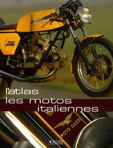 ATLAS DES MOTOS ITALIENNES: COLLECTIF