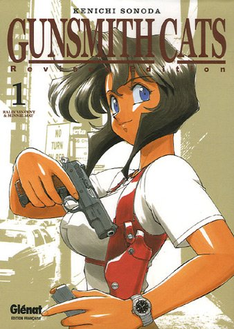 9782723457217: GunSmith Cats, Tome 1 (French Edition)