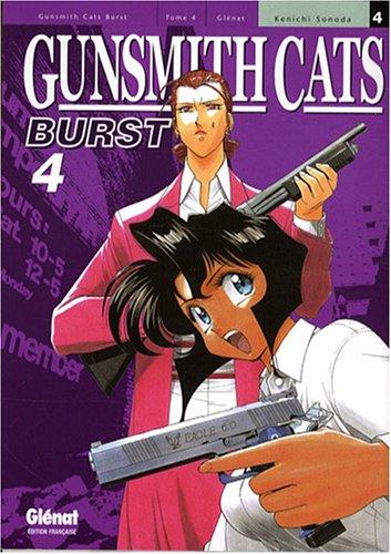 9782723458146: Gunsmith Cats Burst Vol.4
