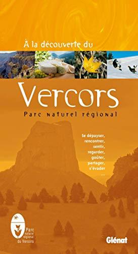 9782723458498: A la découverte du Vercors : Parc Naturel Régional