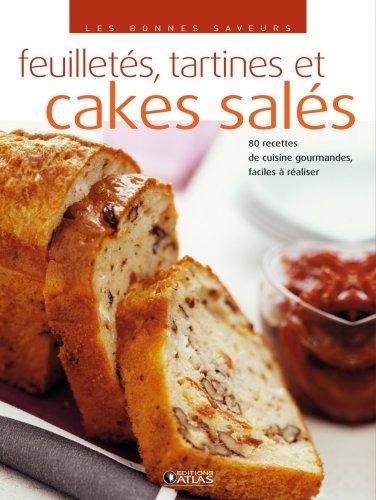 Cakes sales, croustillants et feuilletes - 70: Atlas