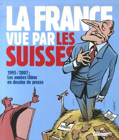 9782723459570: La France vue par les Suisses