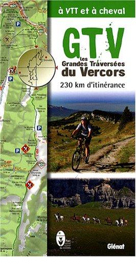 9782723459747: Les Grandes Travers�es du Vercors � VTT et � cheval : 230 km d'itin�rance