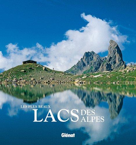 9782723459778: Les plus beaux lacs des Alpes