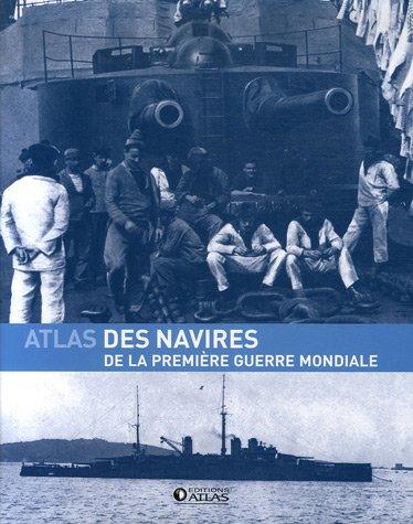 9782723459815: Atlas des navires de la Première Guerre mondiale