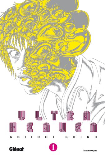 Ultra Heaven, Tome 1 :