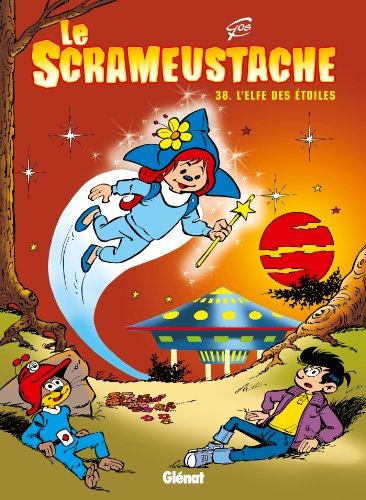 9782723459983: Le Scrameustache, Tome 38 : L'elfe des �toiles