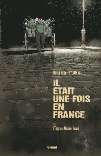 9782723460170: Il Etait une Fois en France - Tome 1 - Tirage de Tete