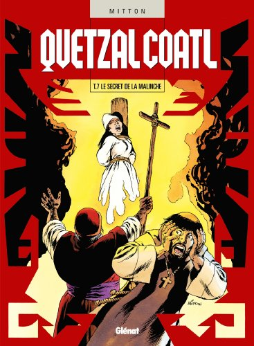 9782723460422: Quetzalcoatl, Tome 7 (French Edition)
