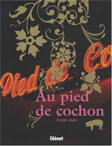 9782723461412: Au pied de cochon (French Edition)