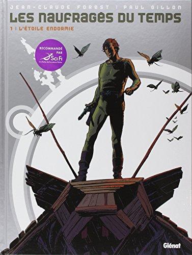9782723461474: Les naufragés du temps, Tome 1 (French Edition)