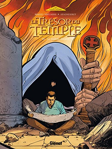 9782723461764: Le Trésor du Temple, Tome 3 : Le rouleau d'argent
