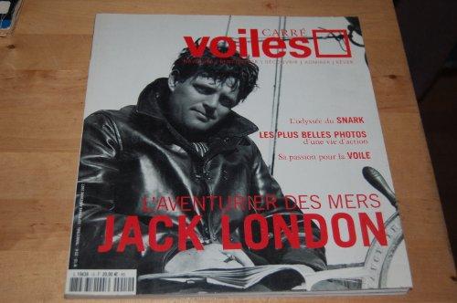 Carré Voiles, N° 10 : Jack London: Sezerat, Antoine: