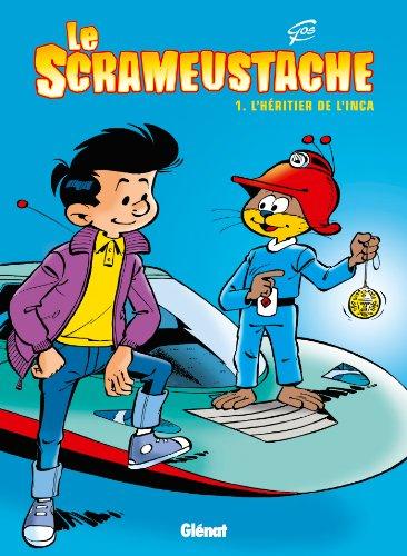 9782723462693: Le Scrameustache, Tome 1 : L'héritier de l'Inca (Paris-Bruxelles)