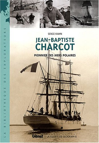 9782723463287: Jean-Baptiste Charcot (French Edition)