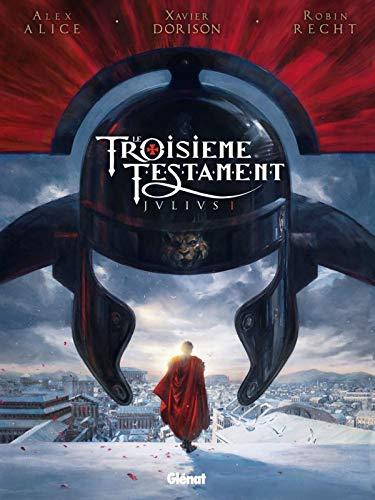 Le Troisiàme Testament, Tome 1 (French Edition): Alex Alice