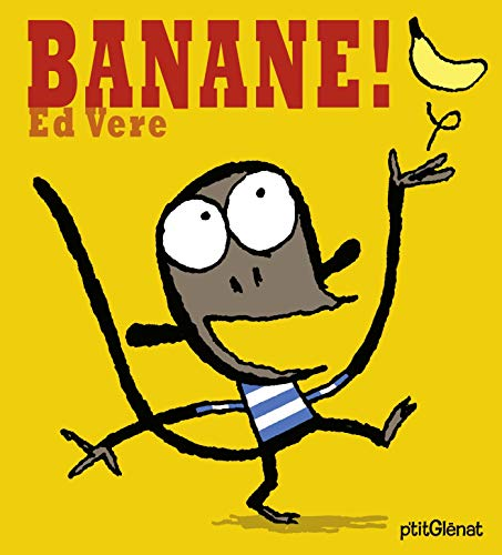 Banane ! (French Edition) (2723464652) by ED VERE
