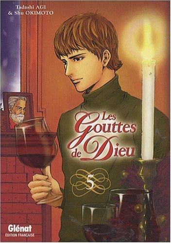 9782723464826: Les gouttes de dieu - tome 05 (Seinen Manga)
