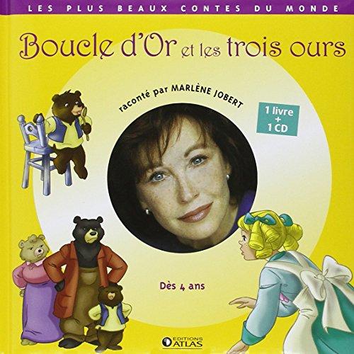 9782723465267: Les Contes Musicaux De Marlene Jobert: Boucle D'or ET Les Trois Ours (French Edition)