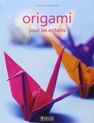 9782723465328: Origami pour les enfants