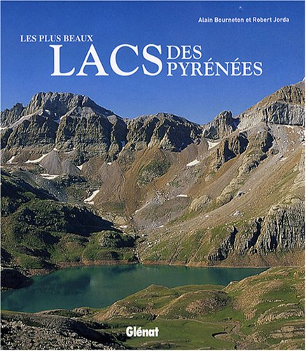 9782723465502: Les plus beaux lacs des Pyrénées (French Edition)