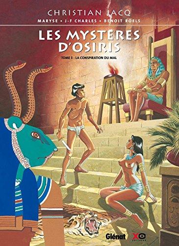 9782723466011: Les Myst�res d'Osiris, Tome 3 : La conspiration du mal