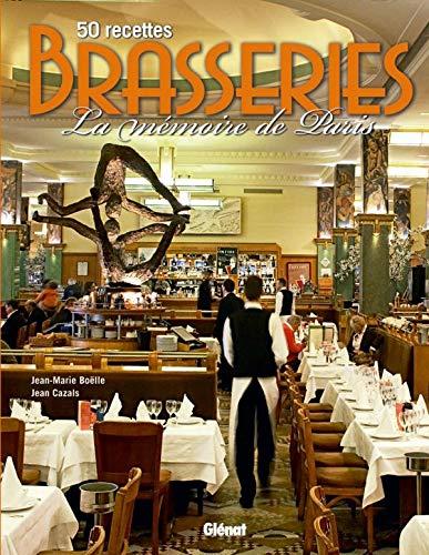 9782723466080: Brasseries : 50 recettes, La mémoire de Paris