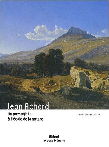 9782723466714: Jean Achard : Un paysagiste � l'�cole de la nature