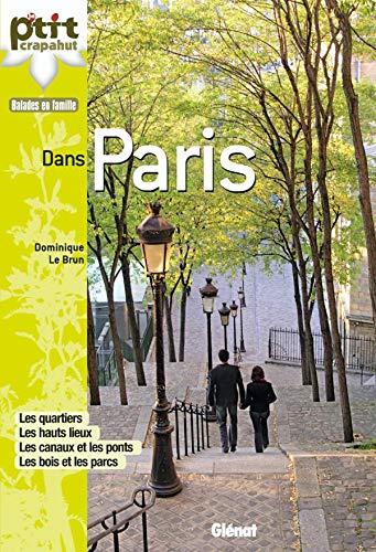 9782723467025: Dans paris - 28 itinéraires (Balades en famille)