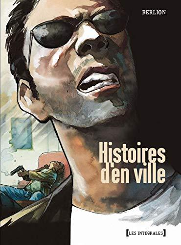 INTÉGRALES HISTOIRES D'EN VILLE T01 À T03: BERLION OLIVIER