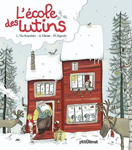 9782723468091: L'école des lutins (French Edition)