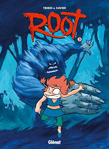 9782723469012: Root, Tome 3 (French Edition)
