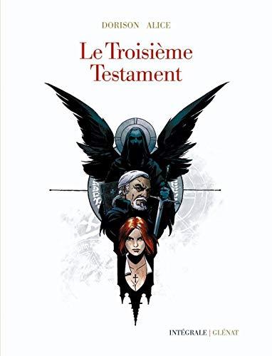9782723469265: Le Troisieme Testament - Int�grale 40 Ans
