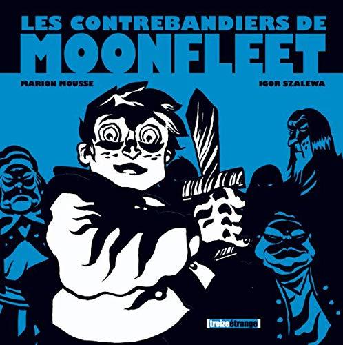 9782723469319: Le contrebandiers de Moonfleet