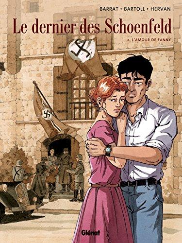 9782723469432: Le dernier des Schoenfeld, Tome 2 : L'amour de Fanny
