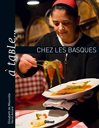 9782723469548: A table... chez les basques (French Edition)