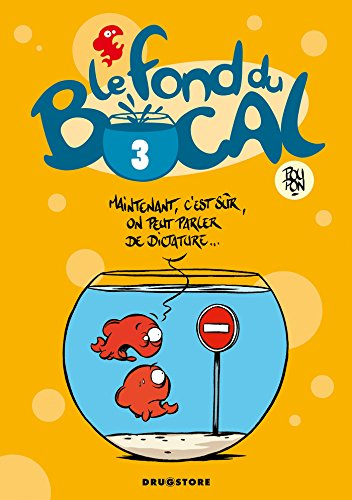 9782723469593: Le fond du bocal, Tome 3 (French Edition)